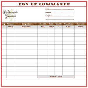 Bon de commande - La Chocolaterie Gourmande à Amboise